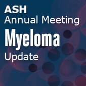 ASH 2013 Multiple Myeloma Update – Day Two