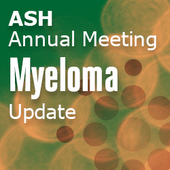 ASH 2013 Multiple Myeloma Update – Day Three: Morning Oral Sessions